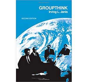 『Groupthink』(Irving L. Janis Wadsworth Pub Co;)